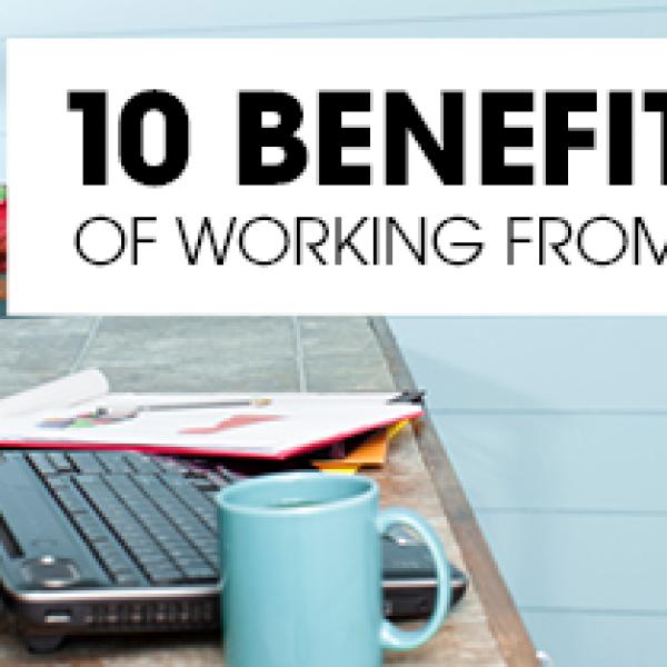 10 lợi ích khi làm việc tại nhà